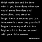 emerson-finish-each-day-and-be-done-with-it